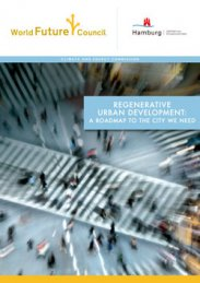 Regenerative Urban Development: A roadmap to the City we need