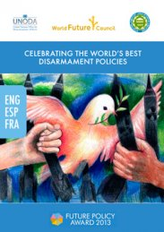 Future Policy Award 2013: Celebrating the World's best Disarmament Policies