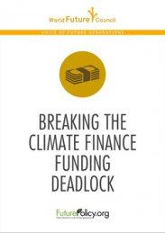 Breaking the Climate Finance Funding Deadlock