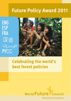 FPA 2011: Celebrating the World's best Forest Policies
