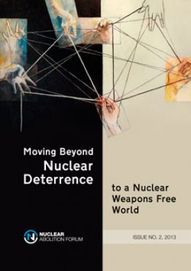 Moving beyond Nuclear Deterrence to a Nuclear Free World