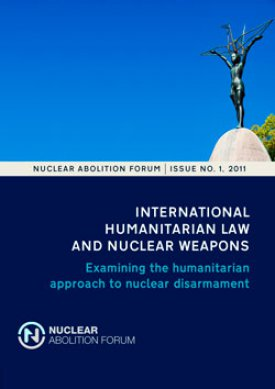 International Humanitarian Law and Nuclear Weapons